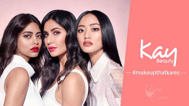 Kay Beauty- A makeup line by Katrina Kaif